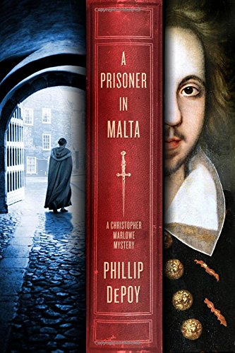 Prisoner in Malta, A (Christopher Marlowe Mystery)