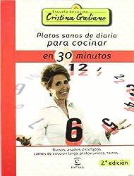 Platos sanos de diario para cocinar en 30 minutos (Escuela Cocina Cris.Galiano)