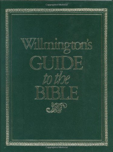 Willmington's Guide to the Bible by Harold L. Willmington (1981-03-01)