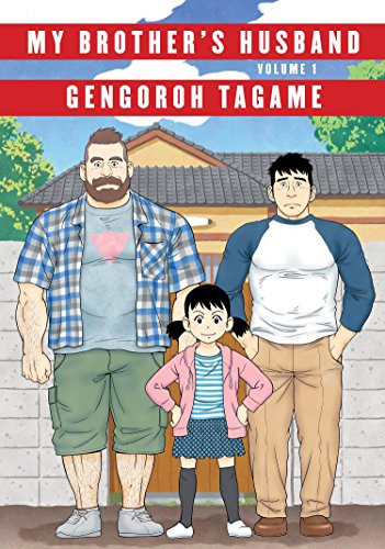 My Brother's Husband, Volume 1 por Gengoroh Tagame