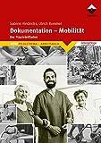 Dokumentation - Mobilität: Der Praxisleitfaden