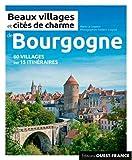 Beaux villages et cités de charme de Bourgogne