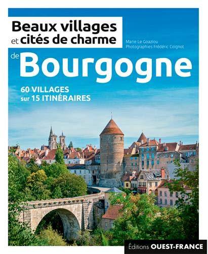 Beaux villages et cités de charme de Bourgog