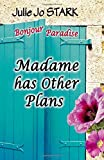 Madame has Other Plans: Volume 1 (Bonjour Paradise)