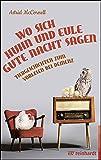 Wo sich Huhn und Eule gute Nacht sagen: Tiergeschichten zum Vorlesen bei Demenz