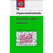 Ennstaler Alpen, Gesäuse: Wege und Skitouren - 1:25.000 (Alpenvereinskarten)