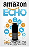 Amazon Echo: 1 x 1 Amazon Echo f�r Anf�nger und Fortgeschrittene medium image