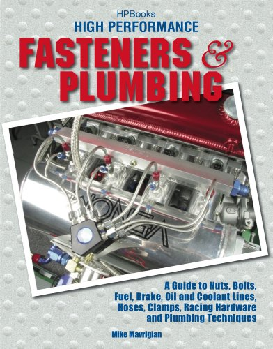 high-performance-fasteners-and-plumbing-a-guide-to-nuts-bolts-fuel-brake-oil-and-coolant-lines-hoses