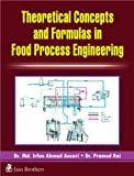 Theoretical Conceots& Formula in Food Process Engg.