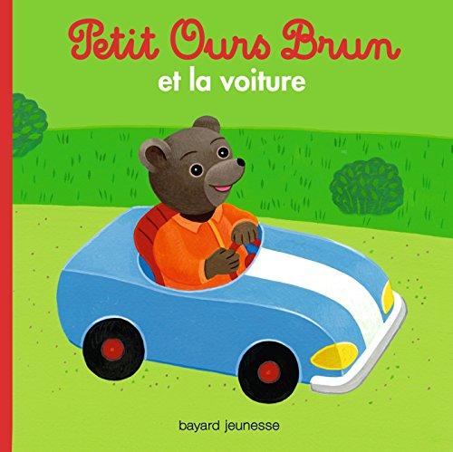 Petit Ours Brun et la voiture par Marie Aubinais