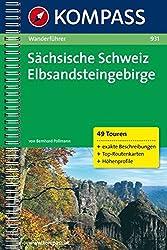 Sächsische Schweiz /Elbsandsteingebirge: Wanderführer mit Tourenkarten, Höhenprofilen und Wandertipps (KOMPASS-Wanderführer)