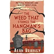 The Weed That Strings the Hangman's Bag (FLAVIA DE LUCE MYSTERY Book 2) (English Edition)