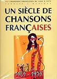 Telecharger Livres Un Siecle de Chansons Francaises 1969 1979 (PDF,EPUB,MOBI) gratuits en Francaise