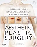 Aesthetic Plastic Surgery with DVD: Expert Consult: Online and Print (English Edition)