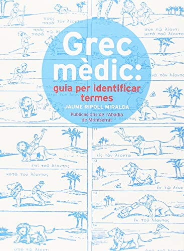 Grec Mèdic. Guia Per Identificar Termes (Vària) por Jaume Ripoll Miralda