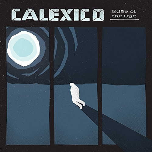 Calexico: Edge Of The Sun (Audio CD)