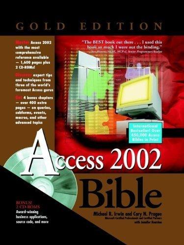 Access 2002 Bible by Irwin, Michael R., Prague, Cary N., Reardon, Jennifer (2001) Hardcover