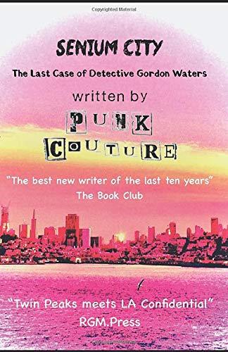 Senium City - The Last Case of Detective Gordon Waters