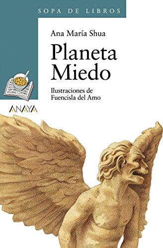 Portada del libro 84: Planeta Miedo (Literatura Infantil (6-11 Años) - Sopa De Libros)