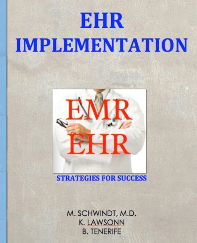Electronic Health Record Implementation - Before You Go-Live (English Edition)