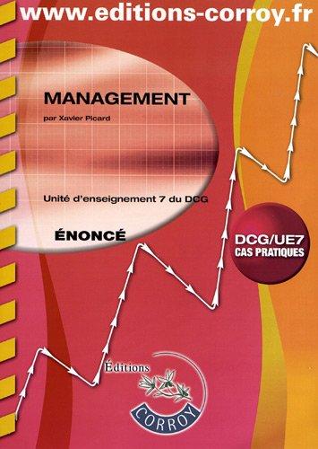 Management - Énoncé. Unité d'enseignement 7 du DCG. Cas pratiques.