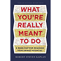 What You're Really Meant to Do: A Road Map for Reaching Your Unique Potential (English Edition)