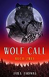 WOLF CALL: Buch Zwei