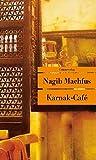 Karnak-Café (Unionsverlag Taschenbücher) - Nagib Machfus