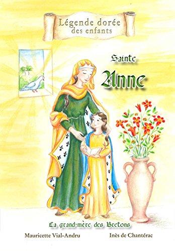 Sainte Anne : La grand-mère des Bretons par Mauricette Vial-Andru