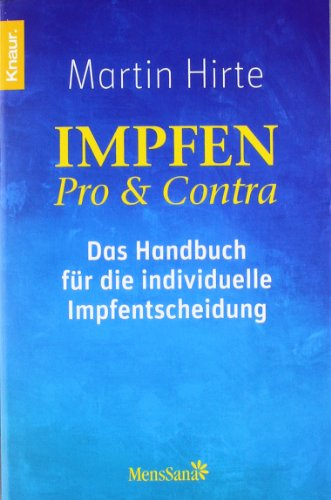 Preisvergleich Produktbild Impfen Pro & Contra: Das Handbuch für die individuelle Impfentscheidung