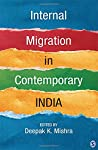 A comprehensive analysis of the diverse experiences of migration in contemporary India.   This volume addresses the impact of migration on society, highlighting the interlinkages between individual and societal aspirations. It interrogates the role o...