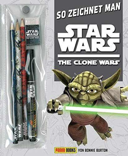 So zeichnet man Star Wars The Clone Wars (Star Wars Malbuch)
