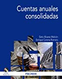 Cuentas anuales consolidadas / Consolidated Financial Statements (Economia Y Empresa / Economics and Business)