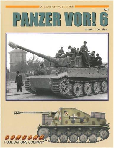 7073: Panzer Vor! 6 (Concord - Armor at War Series) por Frank V. de Sisto