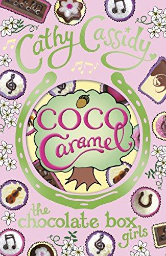 Chocolate Box Girls: Coco Caramel por Cathy Cassidy