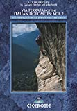 Image de Via Ferratas of the Italian Dolomites: Vol 2: Southern Dolomites, Brenta and Lak