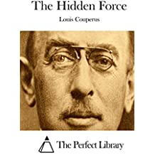 The Hidden Force by Louis Couperus (2015-04-11)