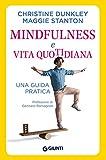 Mindfulness e vita quotidiana. Una guida pratica