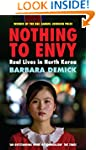 Nothing To Envy: Real Lives In North...