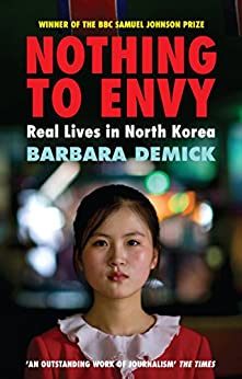 Nothing To Envy: Real Lives In North Korea par [Demick, Barbara]