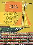 Telecharger Livres La revue des livres pour enfants Cap sur le Bresil (PDF,EPUB,MOBI) gratuits en Francaise