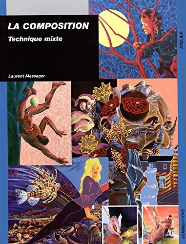 La composition : Technique mixte par Laurent Messager