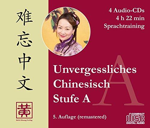 Mandarin-chinesisch-cd (Unvergessliches Chinesisch, Stufe A: Sprachtraining, 4 Audio-CDs)