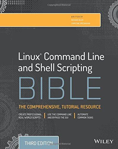 Linux Command Line and Shell Scripting Bible + Website