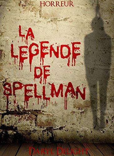 La légende de Spellman (2017) – Daryl Delight