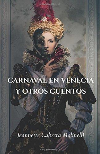 Carnaval en Venecia y otros cuentos