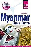 Reise Know-How Myanmar, Birma, Burma: Reiseführer für individuelles Entdecken