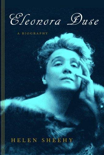 Eleonora Duse: A Biography (English Edition)