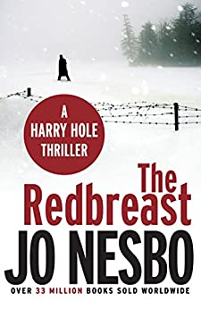 The Redbreast: Harry Hole 3 by [Nesbo, Jo]