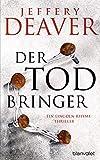 'Der Todbringer' von 'Jeffery Deaver'